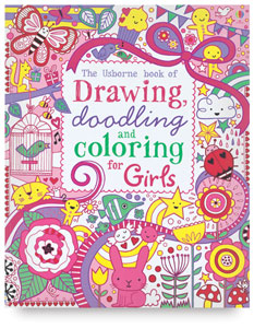 The Usborne Book of Drawing, Doodling, and Coloring for Girls