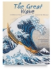 The Great Wave: A Children's Book Inspired by Hokusai