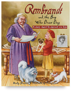 Rembrant and the Boy Who Drew Dogs