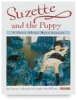 Suzette and the Puppy: A Story About Mary Cassatt