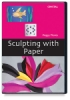 Crystal Productions Sculpting With Paper Dvd