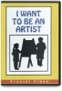 I Want To Be An Artist Dvd