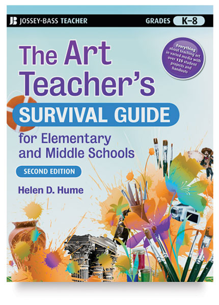 The Art Teacher's Survival Guide for Elementary and Middle Schools, Second Edition