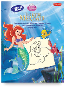 Learn to Draw Disney: The Little Mermaid