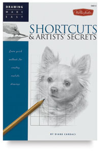 Drawing Made Easy: Shortcuts & Artists' Secrets