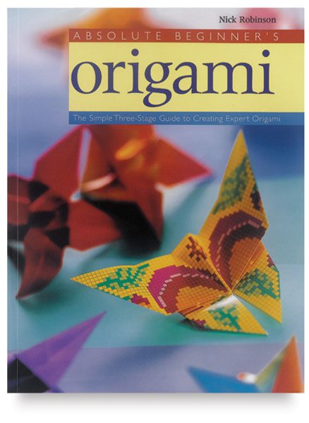 Absolute Beginner's Origami