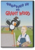 Dropping in on Grant Wood