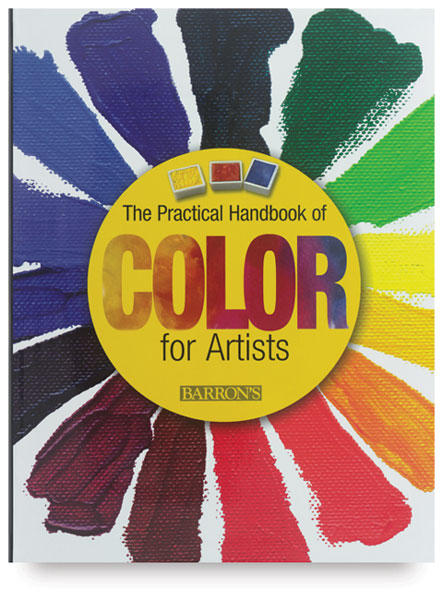 The Practical Handbook of Color for Artists