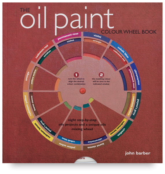 The Oil Paint Colour Wheel Book