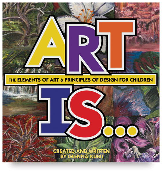 Art Is... Elements and Principles of Design
